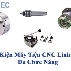 Phụ Kiện Máy Tiện CNC Linh Hoạt, Đa Chức Năng